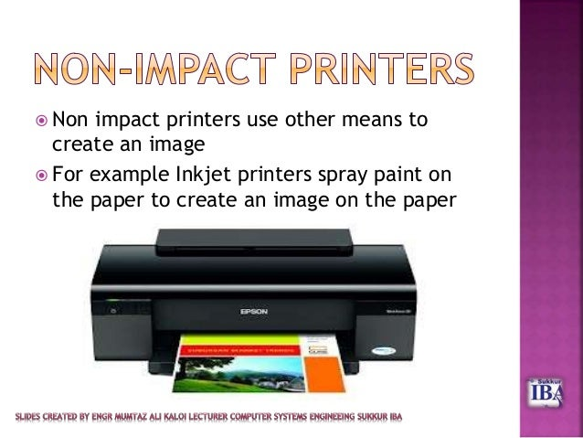 Hardware and software: types of printer: impact and non impact.