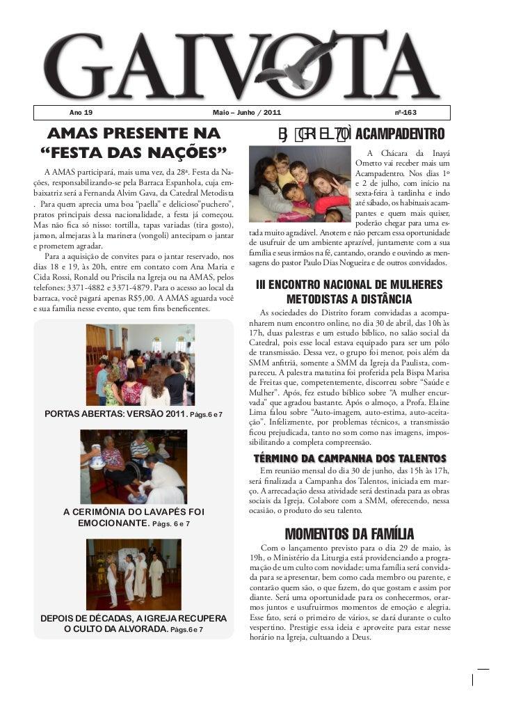 Ano 19                                      Maio – Junho / 2011                                      nº 163   AMAS PRESENT...
