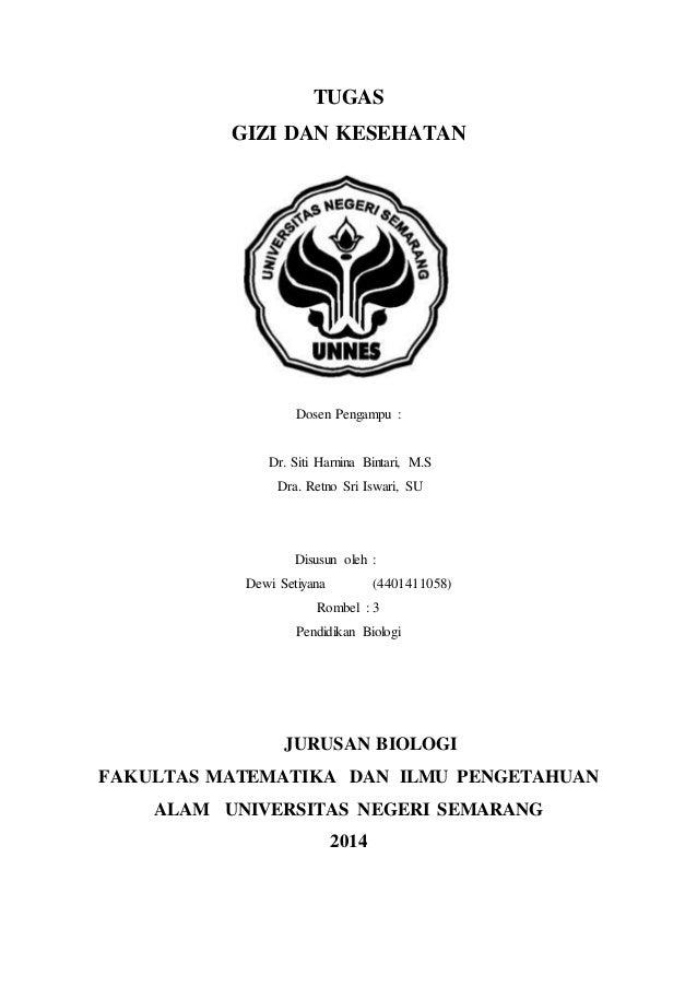 TUGAS GIZI DAN KESEHATAN Dosen Pengampu : Dr. Siti Harnina Bintari, M.S Dra. Retno Sri Iswari, SU Disusun oleh : Dewi Seti...
