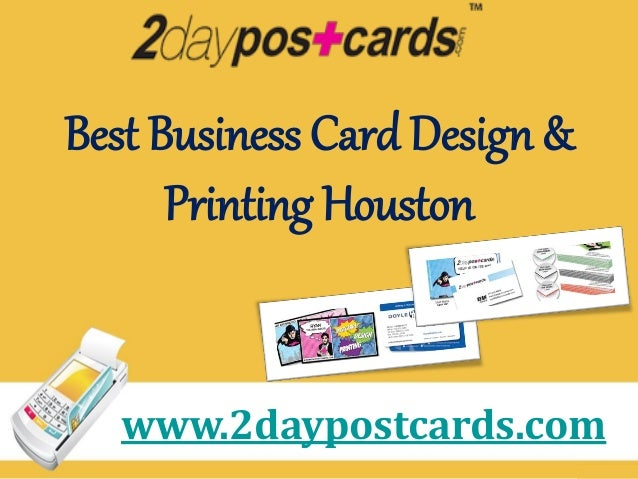 Printing companies houston best business card design printing houston 2daypostcards reheart Gallery