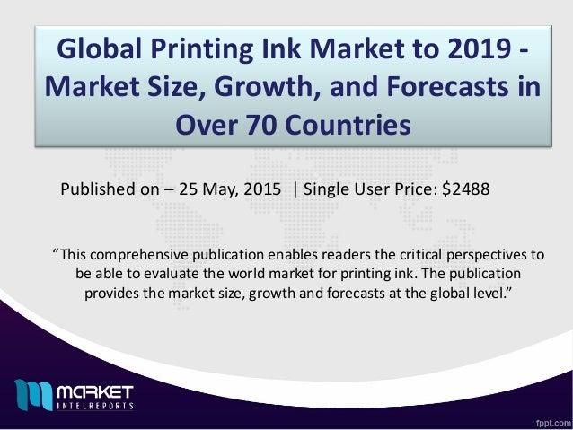 Printing Ink Market Global Demand, Supply and Revenue Status 2018 to 2025