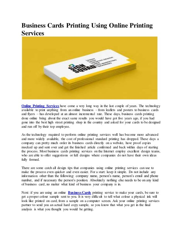 Business Cards Printing Using Online Printing Services Online Printing Services have come a very long way in the last coup...