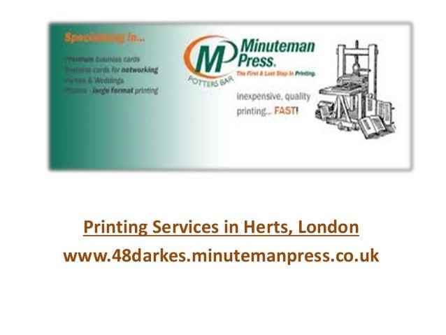 Printing Services in Herts, London www.48darkes.minutemanpress.co.uk