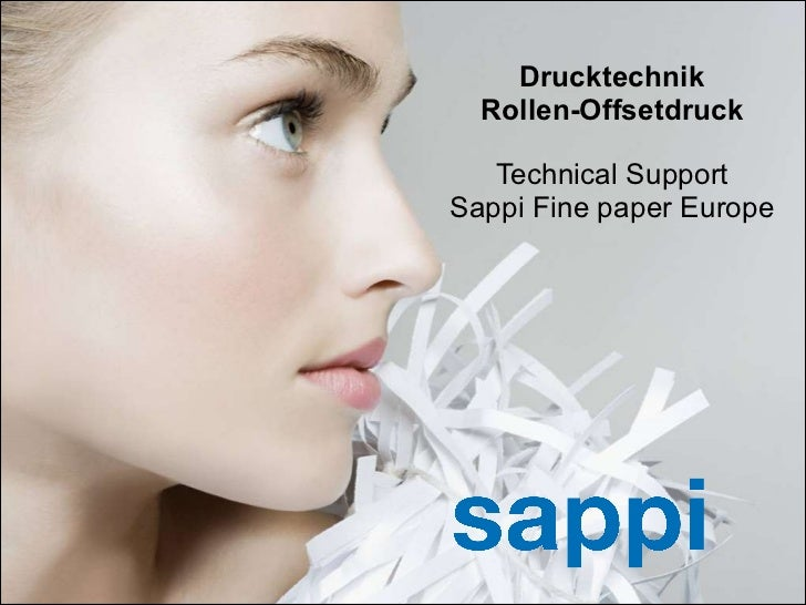 Drucktechnik Rollen-Offsetdruck Technical Support Sappi Fine paper Europe