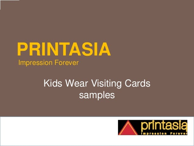 PRINTASIA Impression Forever Kids Wear Visiting Cards samples