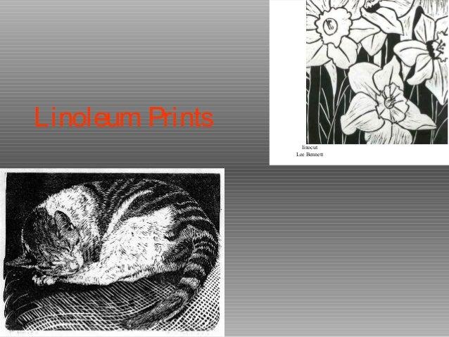 Linoleum Prints                    linocut                  Lee Bennett