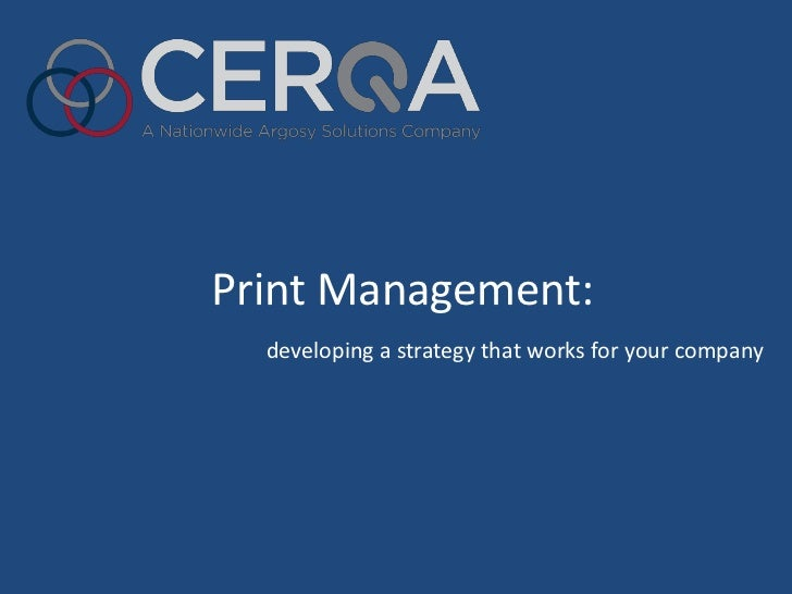 Print Management:  developing a strategy that works for your company
