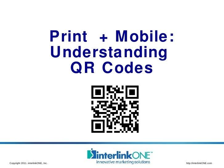 Print  + Mobile: Understanding  QR Codes