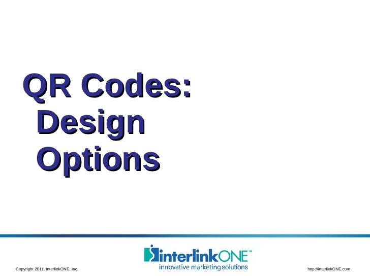 <ul><li>QR Codes: Design Options </li></ul>