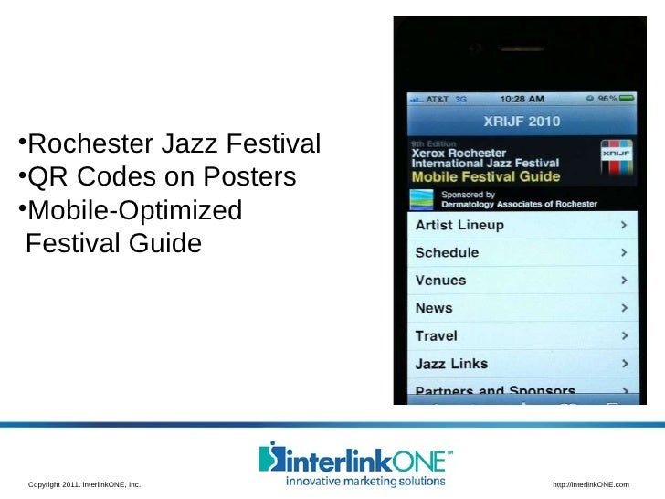 <ul><li>Rochester Jazz Festival </li></ul><ul><li>QR Codes on Posters </li></ul><ul><li>Mobile-Optimized   Festival Guide ...