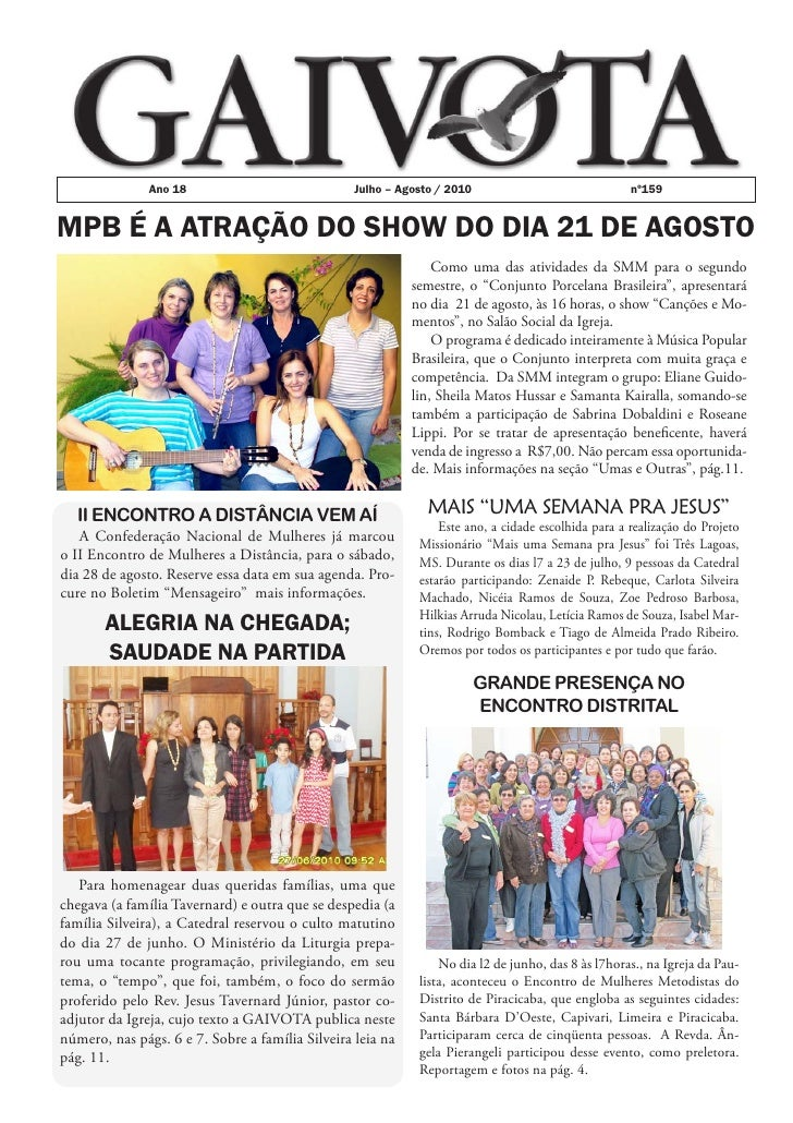 Ano 18                             Julho – Agosto / 2010                              nº159   MPB É A ATRAÇÃO DO SHOW DO D...