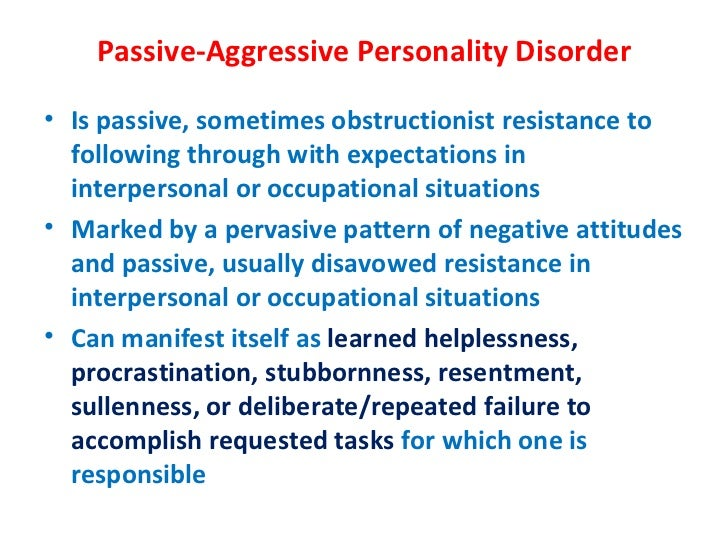 Passive aggressive character disorder