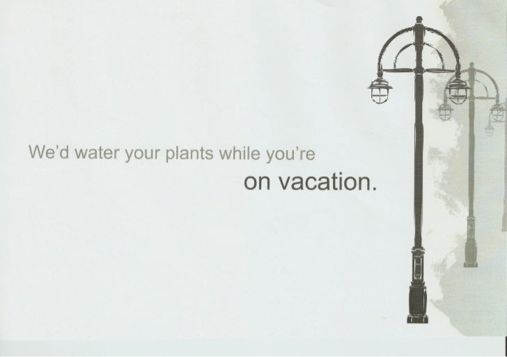 ed water your plants while youre                         on vacation.