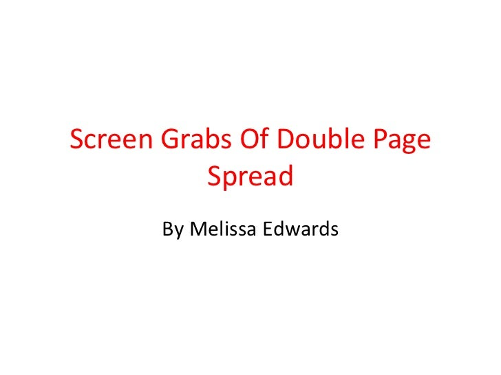 Screen Grabs Of Double Page          Spread      By Melissa Edwards