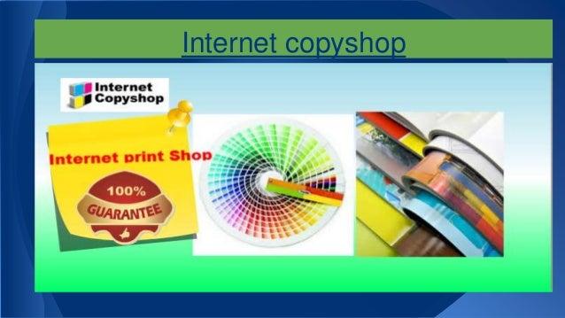 Internet copyshop