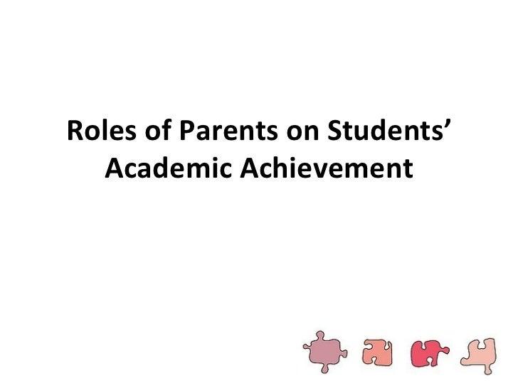 Roles of Parents on Students' Academic Achievement