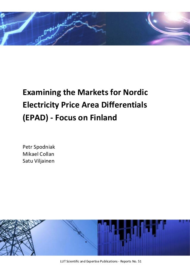 Examining the Markets for Nordic  Electricity Price Area Differentials  (EPAD) ‐ Focus on Finland    P...