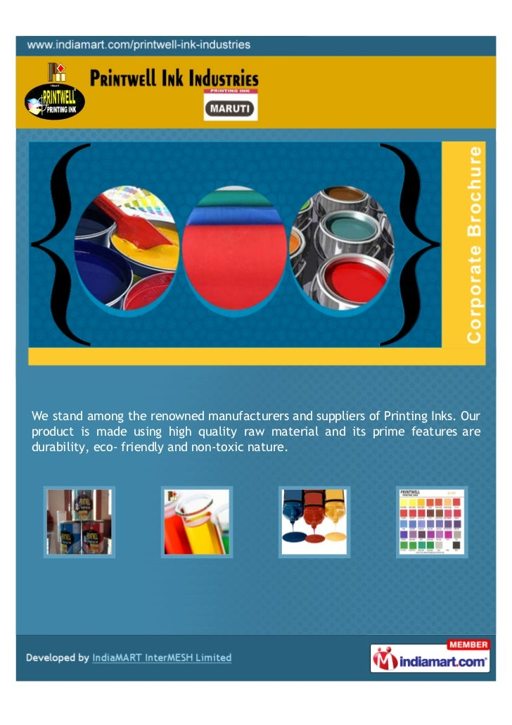 We stand among the renowned manufacturers and suppliers of Printing Inks. Ourproduct is made using high quality raw materi...