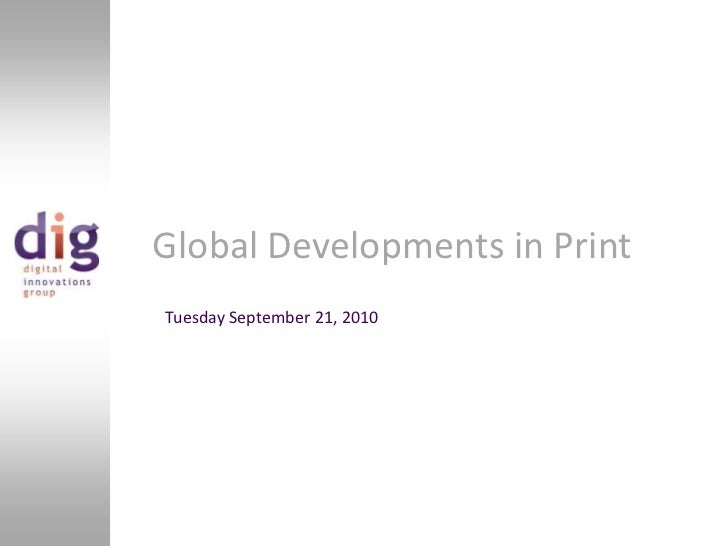 Global Developments in PrintTuesday September 21, 2010