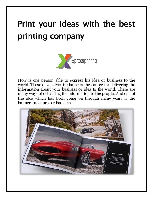 Print your ideas with the best printing company