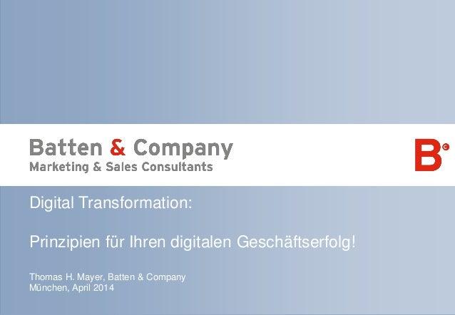 Seite 1 | April 2014 | Prinzipien für Ihren digitalen Geschäftserfolg! Digital Transformation: Prinzipien für Ihren digita...
