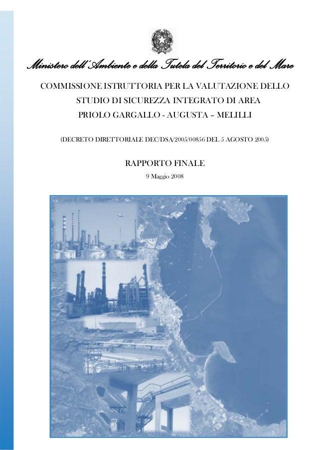 Ministero dell'Ambiente e della Tutela del Territorio e del Mare COMMISSIONE ISTRUTTORIA PER LA VALUTAZIONE DELLO STUDIO D...