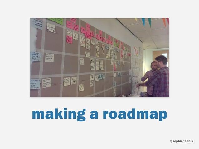 sophiedennis@ making a roadmap