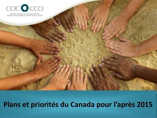 Plans et priorités du Canada pour l'après 2015