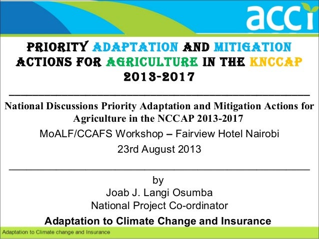 Priority AdAPtAtion And MitigAtion Actions for Agriculture in the KnccAP 2013-2017 _______________________________________...