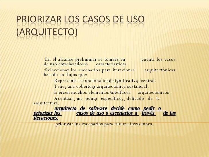 <ul><ul><li>En el alcance preliminar se tomara en  cuenta los casos de uso entrelazados o  caracterirsticas </li></ul></ul...