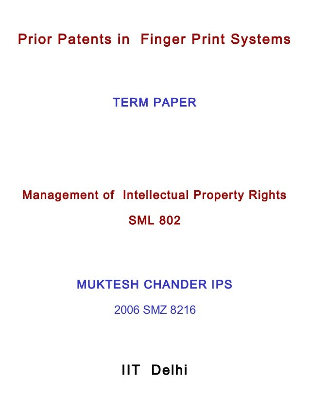 TERM PAPER IIT Delhi Management of Intellectual Property Rights SML 802 MUKTESH CHANDER IPS 2006 SMZ 8216 Prior Patents in...