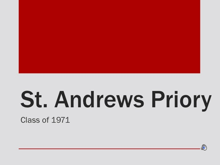St. Andrews Priory Class of 1971