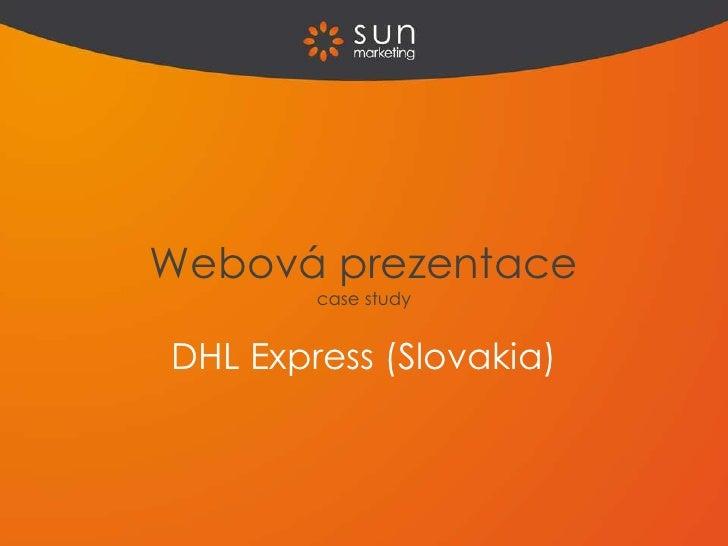 Webová prezentace        case studyDHL Express (Slovakia)