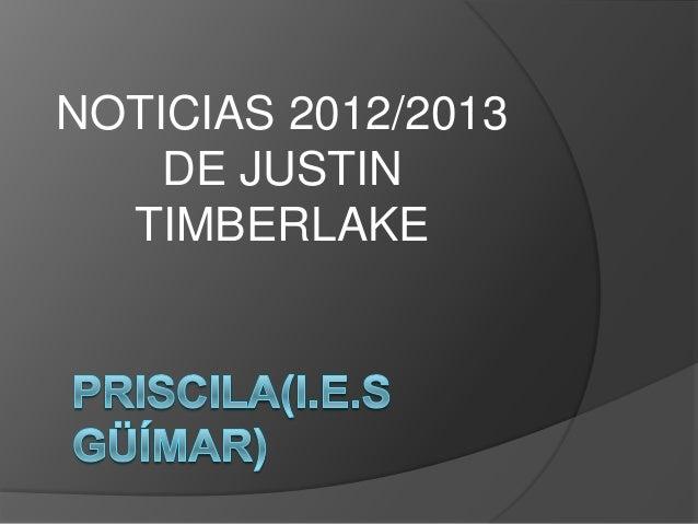 NOTICIAS 2012/2013DE JUSTINTIMBERLAKE