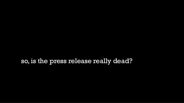 Pr is Dead?