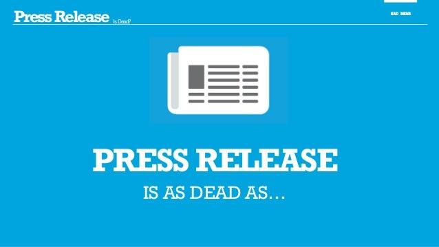 PressRelease Is Dead? SAD BEAR PRESS RELEASE IS AS DEAD AS…