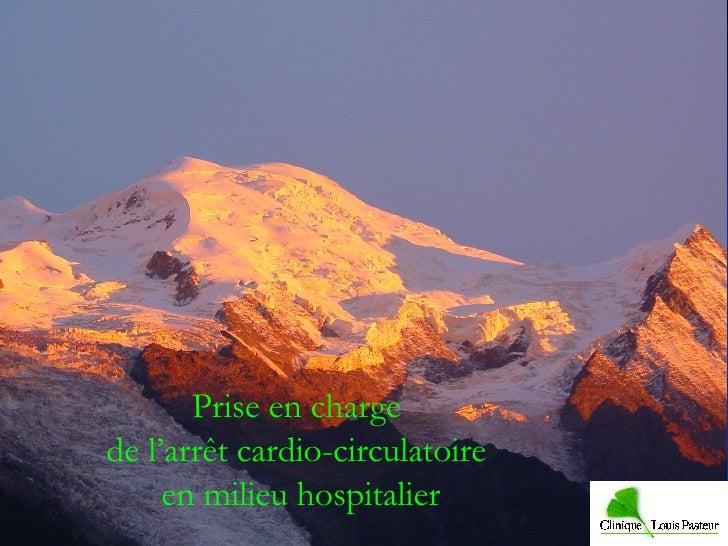 Prise en charge  de l'arrêt cardio-circulatoire  en milieu hospitalier