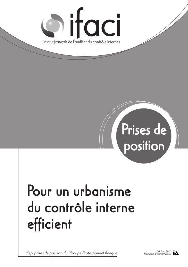 Pour un urbanismedu contrôle interneefficientPrises depositionSept prises de position du Groupe Professionnel Banque L'IFA...