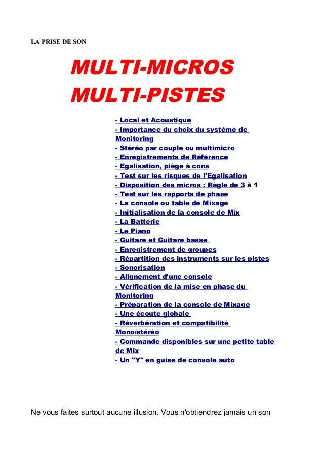 LA PRISE DE SON MULTI-MICROS MULTI-PISTES - Local et Acoustique - Importance du choix du système de Monitoring - Stéréo pa...