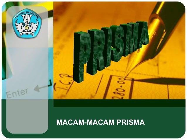 MACAM-MACAM PRISMA