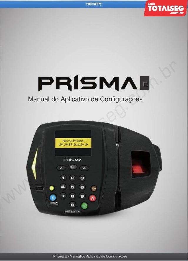 E  Manual do Aplicativo de Configurações  Prisma E - Manual do Aplicativo de Configurações