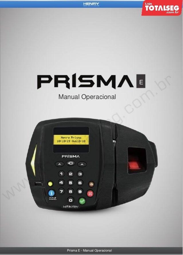 E  Manual Operacional  Prisma E - Manual Operacional