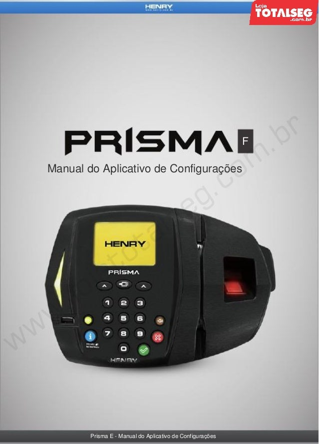 F  Manual do Aplicativo de Configurações  Prisma E - Manual do Aplicativo de Configurações