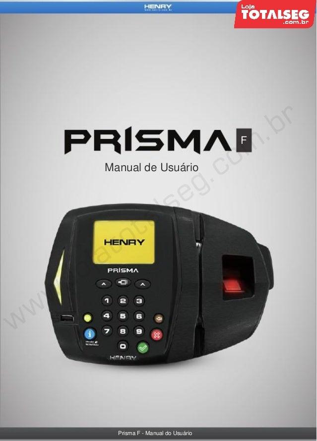 F  Manual de Usuário  Prisma F - Manual do Usuário