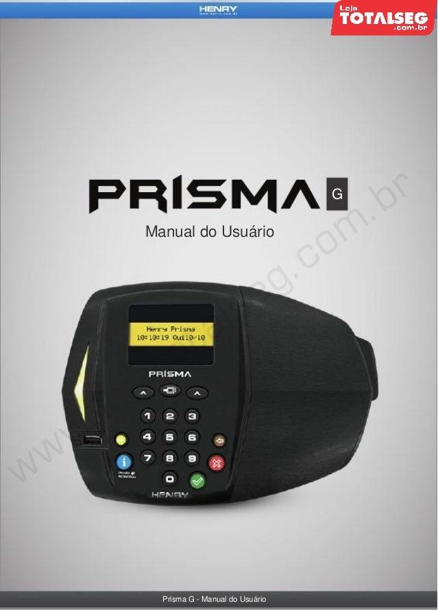 G  Manual do Usuário  Prisma G - Manual do Usuário