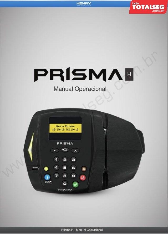 H  Manual Operacional  Prisma H - Manual Operacional