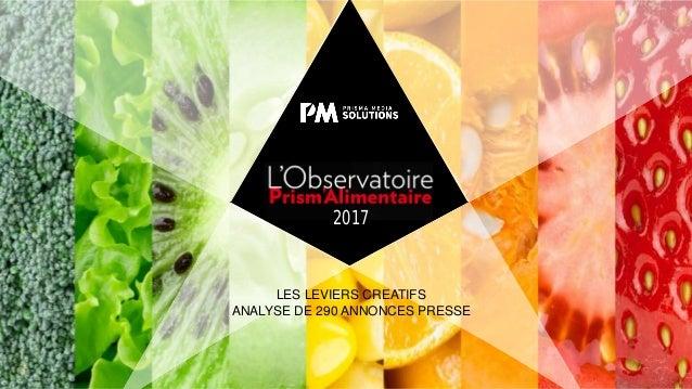 2017 LES LEVIERS CREATIFS ANALYSE DE 290 ANNONCES PRESSE