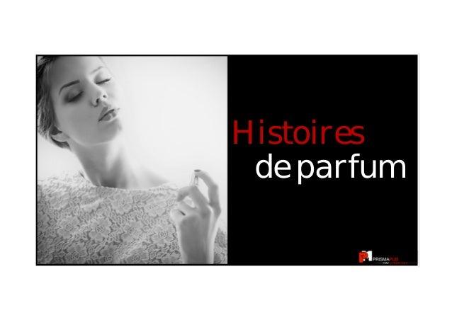 1  Histoires  de parfum