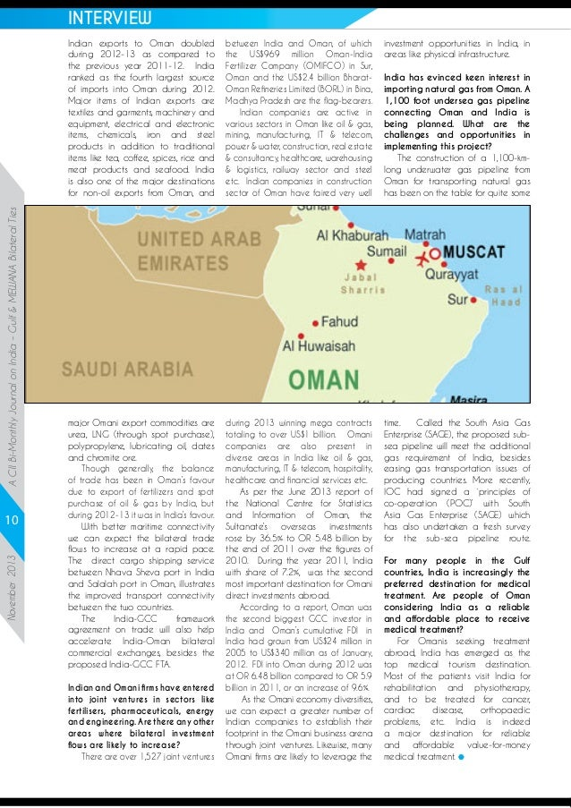 INTERVIEW  A CII Bi-Monthly Journal on India – Gulf & MEWANA Bilateral Ties  Indian exports to Oman doubled during 2012-13...