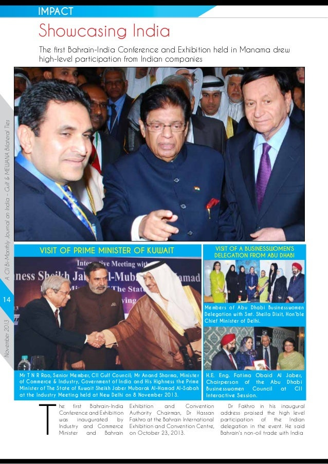 IMPACT  Showcasing India  A CII Bi-Monthly Journal on India – Gulf & MEWANA Bilateral Ties  The first Bahrain-India Confer...